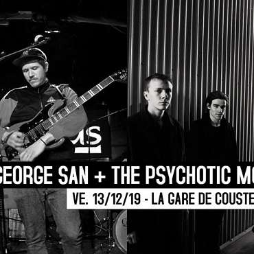 George San + The Psychotic Monks